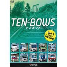 TEN-BOWS Vol.1 ~EAST~ テンボウズ 関東私鉄編