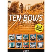 TEN-BOWS Vol.2 ~WEST~ テンボウズ JR西日本編